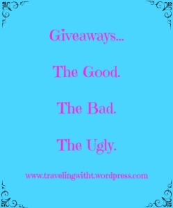 Giveaways the good the bad the ugly
