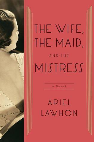 The Wife the maid the mistress