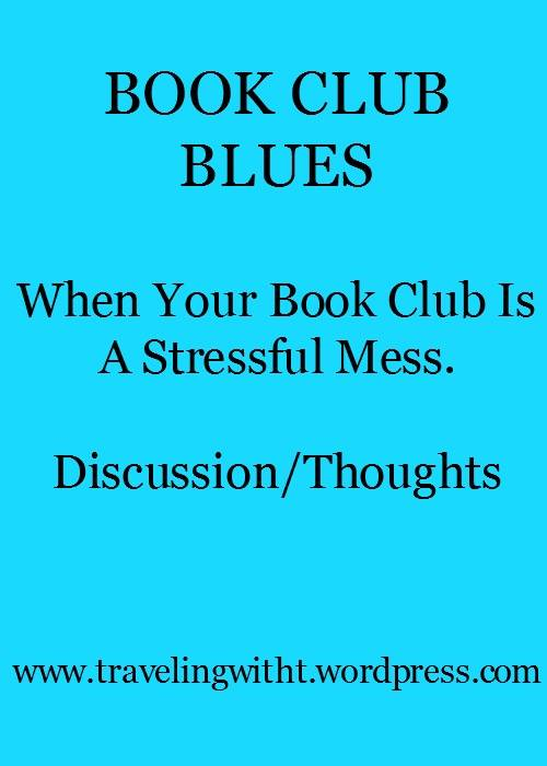 Book Club Blues Discussion and Thoughts