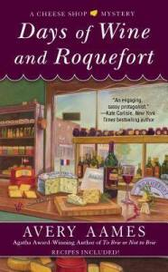 Days of Wine and Roquefort Avery Aames