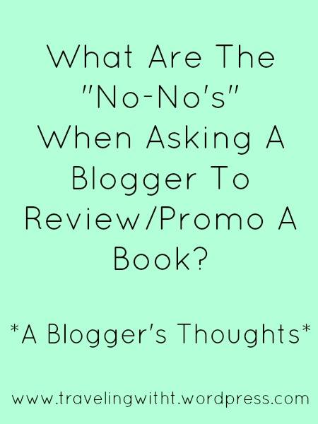 What are the No-No's when asking bloggers to promo a book