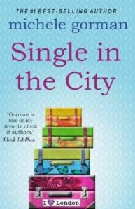 Single in the City by Michele Gorman