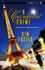 A Magnificent Crime by Kim Foster