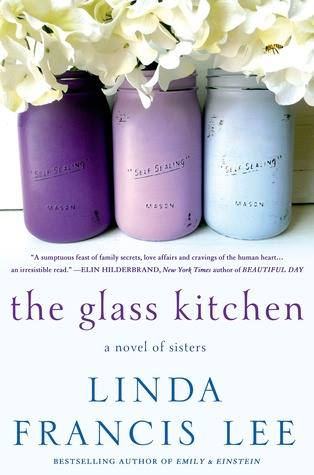 The Glass Kitchen by Linda Francis Lee