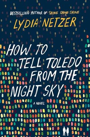 how to tell toledo from the nighy sky by lydia netzer