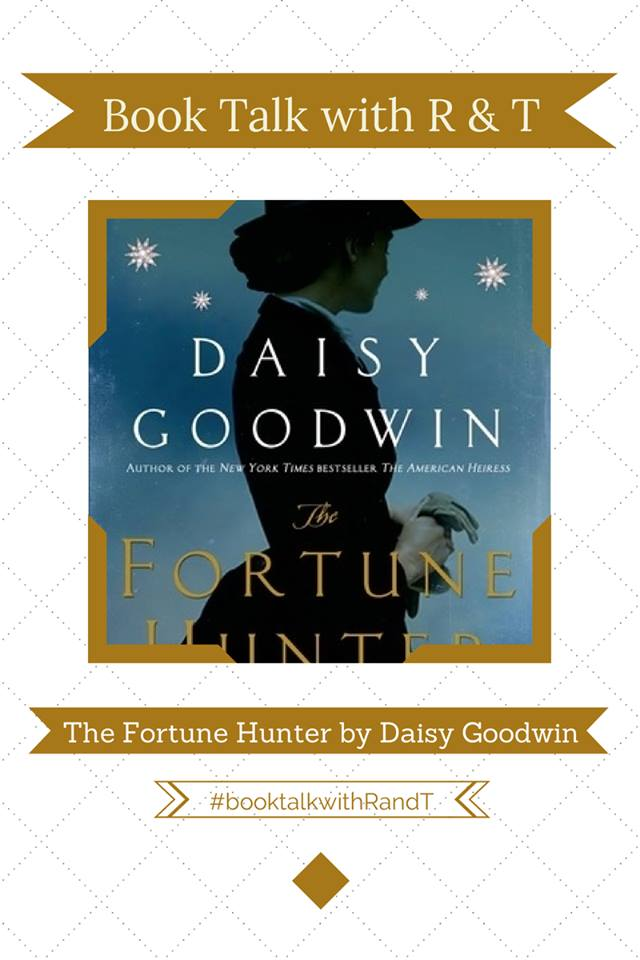 Book Talk with R and T THE FORTUNE HUNTER