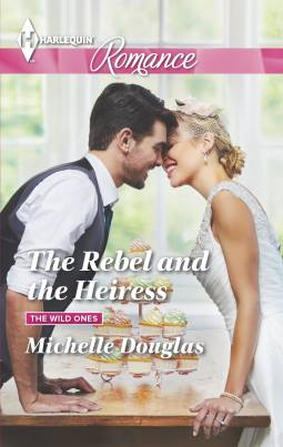 The Rebel and the Heiress #justcantgetenoughofinternationalweddings, #Harlequin, #TravelingWithT,
