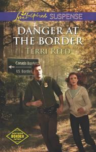 Danger at The Border Terri Reed