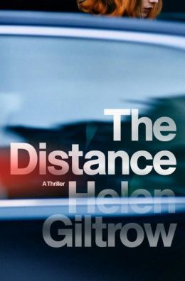 The Distance by Helen Giltrow
