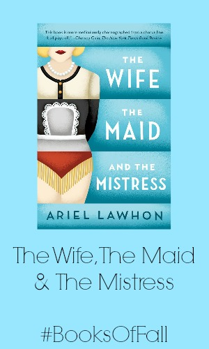 the wife the maid and the mistress books of fall