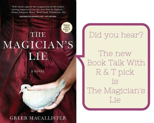 Did you hear The Magician's Lie is new book talk with R & T
