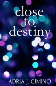 Close to Destiny cover