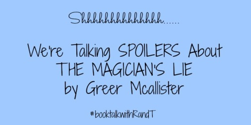 talking spoilers about the magician's lie