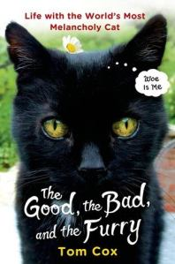 The Good The Bad and The Furry by Tom Cox
