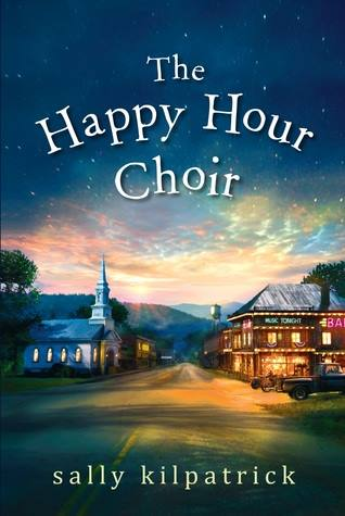 the happy hour choir by sally kilpatrick
