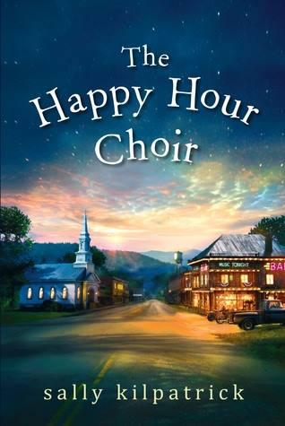 the happy hour choir by sally kilpatrick