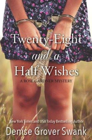 twenty eight and a half wishes by denise grover swank