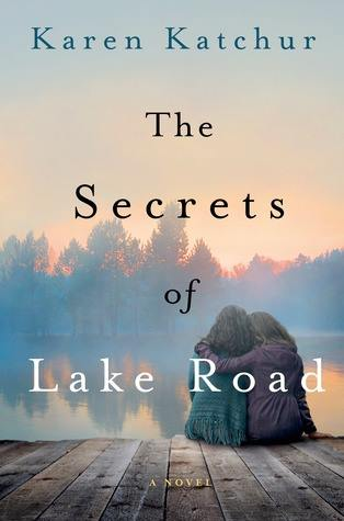 The secrets of lake road by karen k