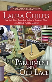 parchment and old lace by laura childs