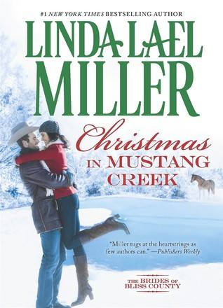 Christmas in Mustang Creek by Linda L MIller