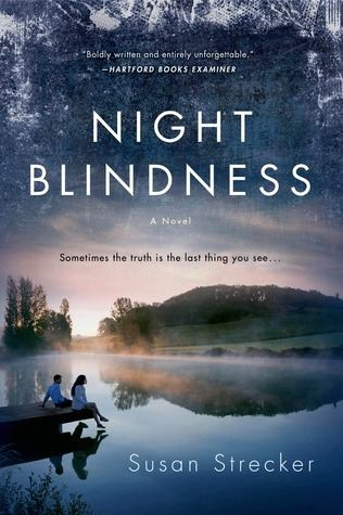night blindness by susan strecker