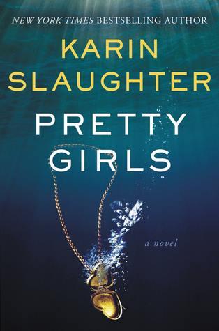 Pretty Girls by Karin Slaughter