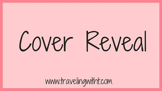 Cover Reveal Traveling With T