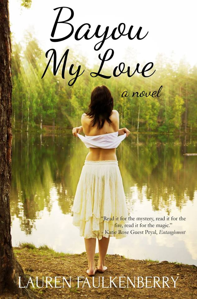 bayou my love by lauren faulkenberry