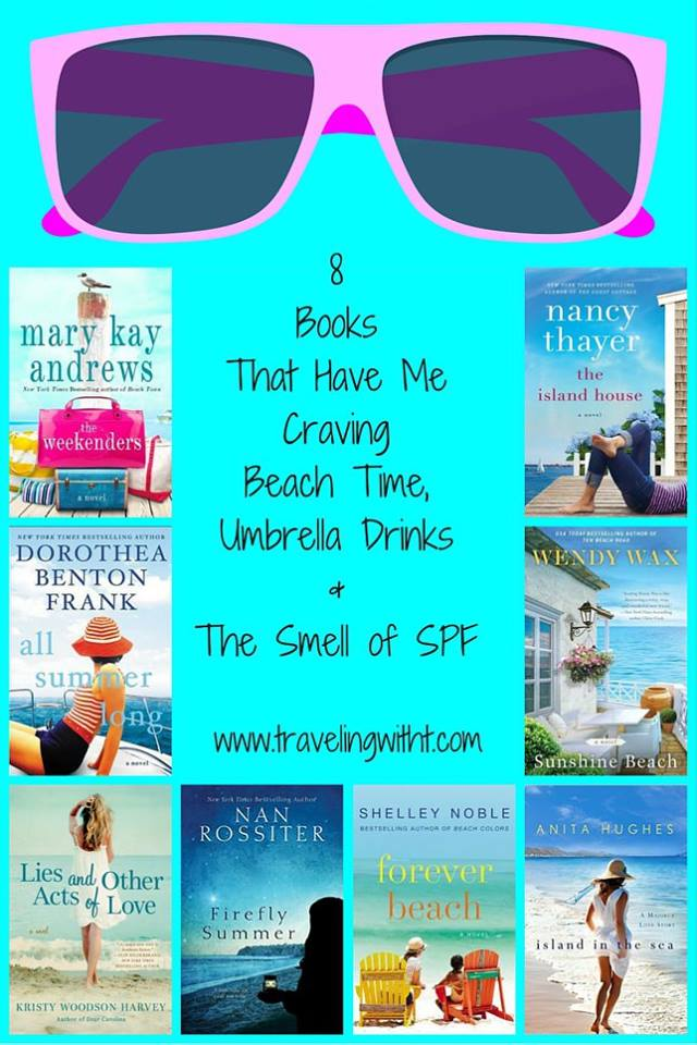 8 books that have me craving beach time umbrella drinks and the smell of spf