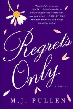 Regrets Only by M.J. Pullen, #Atlanta, #womensfiction