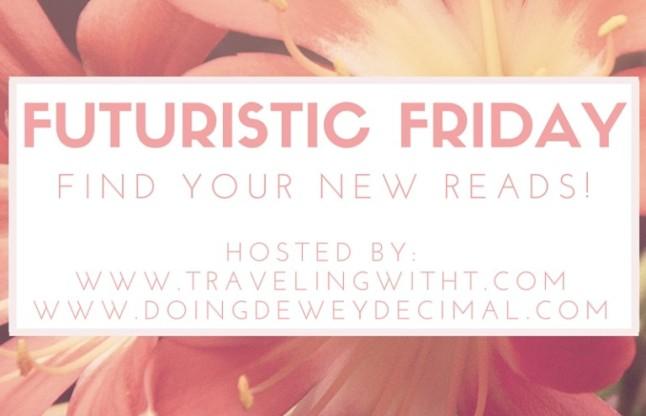 Futuristic Friday Katie