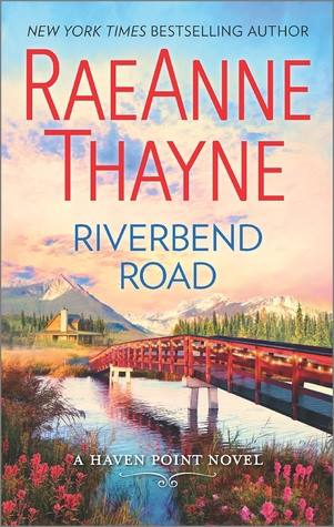 riverbend road by raeanne thayne