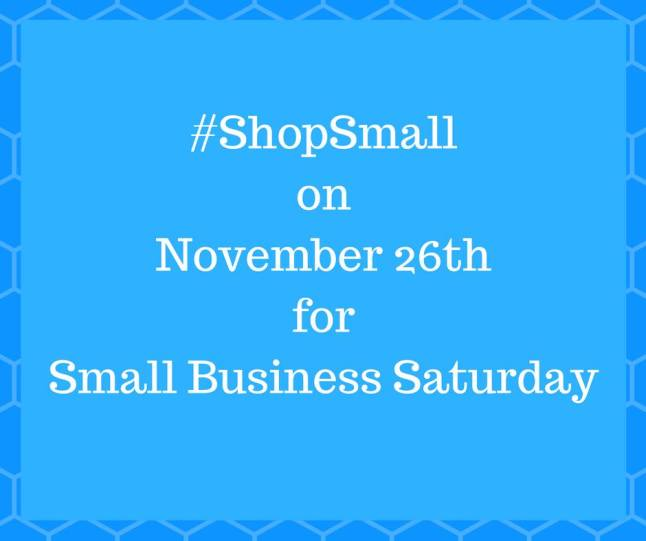 shop small for small business on Nov 26th