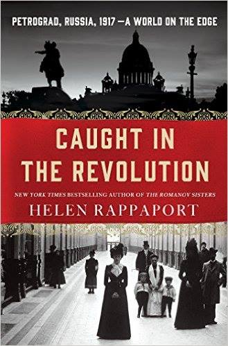 caught-in-the-revolution-by-helen-rappaport