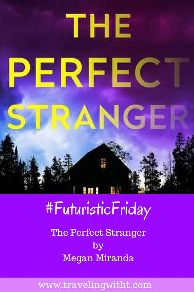#FuturisticFriday review: The Perfect Stranger by Megan ...