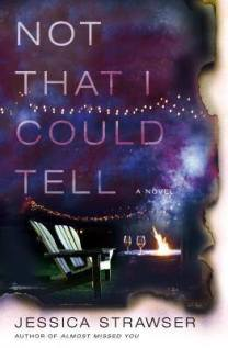 not that i could tell by jessica strawser author
