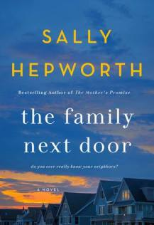 the family next door by sally hepworth author