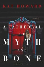 A Cathredal of Myth and Bone (spet)